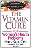 The Vitamin Cure for Womens Health Problems