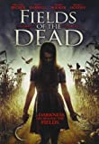 Fields Of The Dead [DVD] [2014] [Region 1] [US Import] [NTSC]