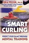 Smart Curling: How to Perfect Your Ga...
