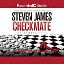 Checkmate (       UNABRIDGED) by Steven James Narrated by Richard Ferrone