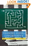 Framing Equal Opportunity: Law and the Politics of School Finance Reform (Stanford Law Books)