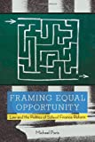 img - for Framing Equal Opportunity: Law and the Politics of School Finance Reform (Stanford Law Books) book / textbook / text book
