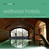 best designed wellness hotels - europe