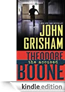 Theodore Boone: The Accused [Edizione Kindle]