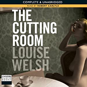 The Cutting Room | [Louise Welsh]