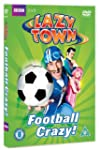 LazyTown - Football Crazy [DVD]
