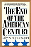 The End of the American Century (0865532176) by Schlossstein, Steven
