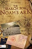 Steve Boggess The Search for Noah's Ark