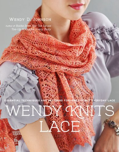Wendy Knits Lace: Essential Techniques and Patterns