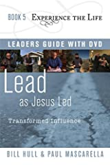 Lead as Jesus Led with Leader's Guide and DVD, Transformed Influence