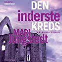 Den inderste kreds [The Inner Circle] Audiobook by Mari Jungstedt Narrated by Torben Sekov
