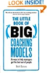 The Little Book of Big Coaching Model...