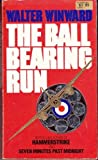 img - for BALL BEARING RUN book / textbook / text book
