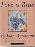 img - for Love is Blue book / textbook / text book