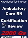 img - for Ambulatory Nursing Certification Review (Ambulatory Care Nursing Certification Review) book / textbook / text book