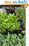 Growing Herbs, How To Grow Herbs in B...