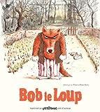 """Afficher """"Bob le Loup"""""""