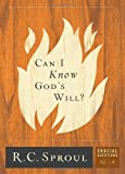 Can I Know Gods Will? (Crucial Questions (Reformation Trust))