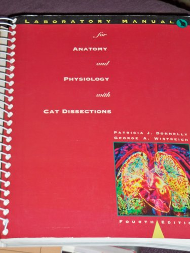 Laboratory Manual for Anatomy and Physiology: With Cat Dissections