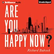 Are You Happy Now? | [Richard Babcock]