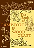 img - for The Book of Camp-Lore and Woodcraft (American Boy's Handy Book) book / textbook / text book