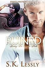 Ruined: Loving An Alpha Male Series: BWWM Romance (English Edition)