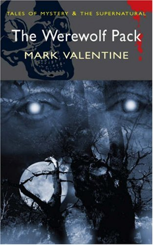 Werewolf Pack (Mystery & Supernatural) (Tales of Mystery & the Supernatural), MARK VALENTINE