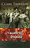 img - for The Vagabond Duchess book / textbook / text book