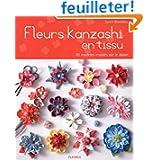Fleurs kanzashi en tissus : 65 modèles inspirés par le Japon