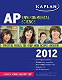 img - for Kaplan AP Environmental Science   [KAPLAN AP ENVIRONMENTAL S-2012] [Paperback] book / textbook / text book