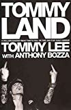 img - for [Tommyland] (By: Tommy Lee) [published: June, 2005] book / textbook / text book