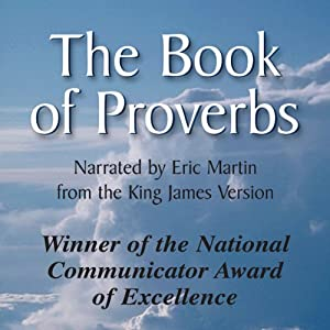 The Book of Proverbs: The Wisdom of Solomon | [Eric Roland Martin]