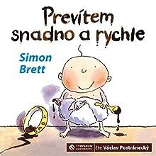 Prevítem snadno a rychle (       UNABRIDGED) by Simon Brett Narrated by Václav Postránecký