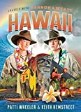 "Patti Wheeler and Keith Hemstreet, ""Travels with Gannon and Wyatt: Hawaii"" (Greenleaf Book Group, 2016)"