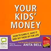 Your Kids' Money | [Anita Bell]