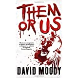 Them or Us (Hater Trilogy 3)by David Moody