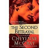The Second Betrayal: A Lexi Steele Novel (Lexi Steele Novels) ~ Cheyenne McCray