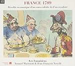 France 1789 : R�volte en musique d'un...