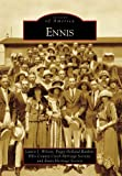 img - for Ennis, TX (IMG) (Images of America (Arcadia Publishing)) book / textbook / text book