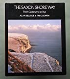 The Saxon Shore Way: From Gravesend to Rye (0091514606) by Sillitoe, Alan