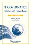 IT Governance: Policies & Procedures, 2013 Edition
