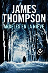 Angeles en la nieve (Spanish Edition) (Rocabolsillo Criminal)