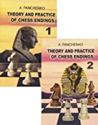 Theory and Practice of Chess Endings, 2 book…