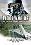 Image of Voodoo Warriors: The Story of the Voodoo McDonnell Fast-Jets