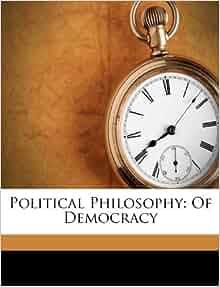 Political Philosophy Of Democracy Baron Henry Brougham