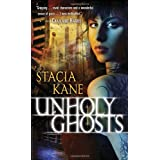 Unholy Ghostsby Stacia Kane