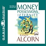 Money, Possessions and Eternity | Randy Alcorn