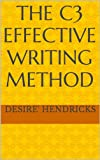 The C3 Effective Writing Method