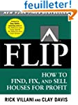 Flip: How to Find, Fix, and Sell Hous...
