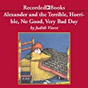 Alexander and the Terrible, Horrible, No Good, Very Bad Day (       UNABRIDGED) by Judith Viorst Narrated by Johnny Heller